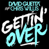 David Guetta ft Cris Willies-Gettin over