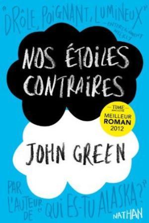 NOS ETOILES CONTRAIRES - JOHN GREEN