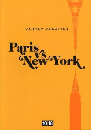 PARIS VS NEW YORK - VAHRAM MURATYAN