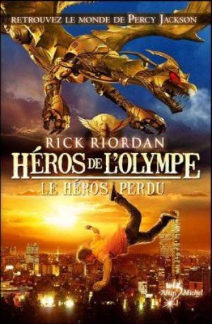 HEROS DE L'OLYMPE - RICK RIORDAN