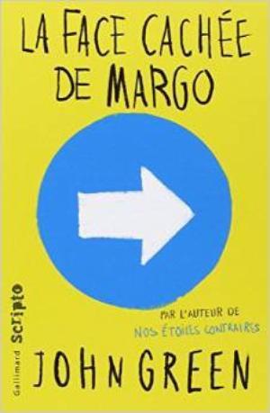 LA FACE CACHEE DE MARGO - JOHN GREEN