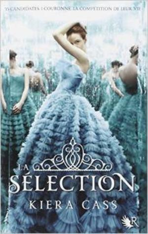 LA SELECTION - TOME 1 - KIERA CASS