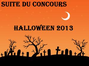 Suite du Concours Horreur 2013