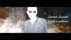 News Music video by Laurent Lucenti «C'est la vie qui veut ça»,