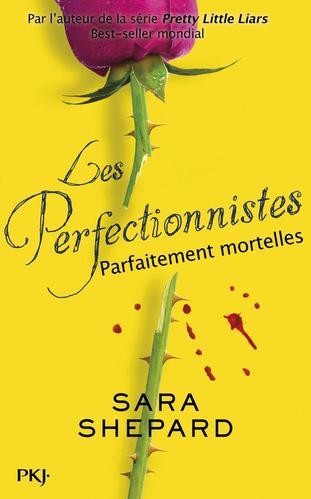 Les perfectionnistes : Parfaitement Mortelles