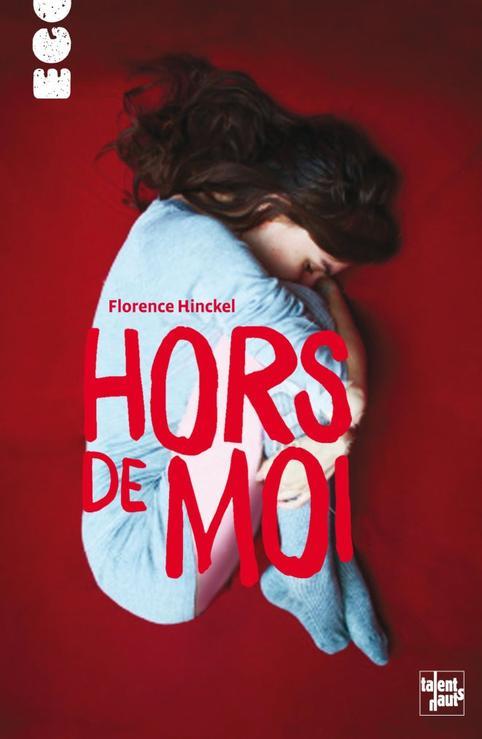 Hors de moi, Florence Hinckel