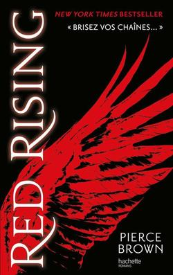 Red Rising tome 1, Pierce Brown