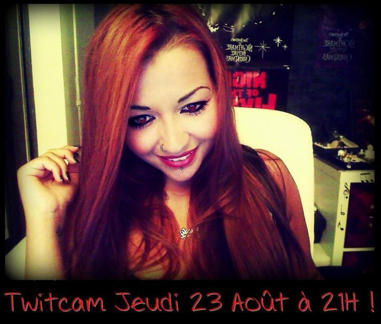 Je serais en Twitcam le jeudi 23 Août à partir de 21H ! Venez me voir :)