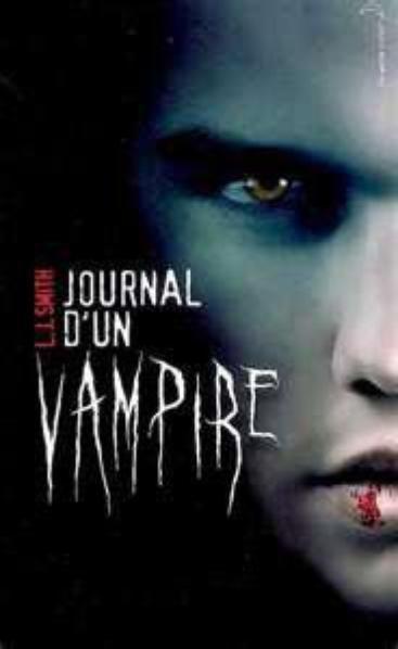 Le journal d'un Vampire, L.J. Smith, 6 tomes.