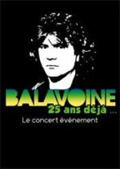 Balavoine 25 ans deja... (Concert le 17 Septembre 2011)