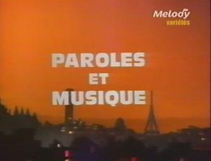 DES PAROLES ET DE LA MUSIQUE du 12 Mai au 18 Mai 2012 sur Melody TV