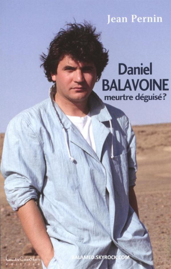 Sortie prochaine du livre Daniel Balavoine, meurtre déguisé ? Dès le 8 juillet 2015 en librairie & sur Amazon.fr