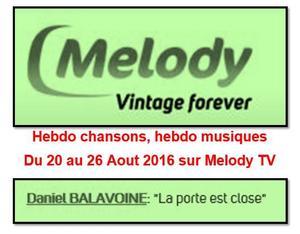 Hebdo chansons, hebdo musiques avec Balavoine à partir du 20 Aout 2016 sur Melody Tv