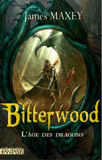Bitterwood et Dragonforge