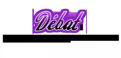 Débat, second volet