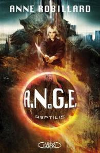 A.N.G.E. – Tome 2 : Reptilis