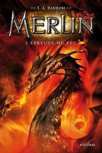 Merlin, tome 3 : L'épreuve du feu