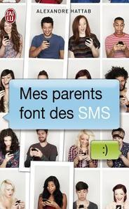 Mes parents font des SMS