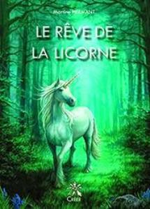 Le rêve de la licorne