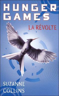 Hunger Games T3 : La révolte