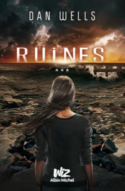 Partials [T.3 : Ruines] - Dan Wells