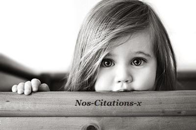 L'enfance est ce que nous passons notre existence à essayer de retrouver.