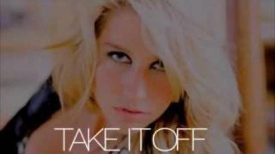 KE$HA - TAKE IT OFF -ANIMAL
