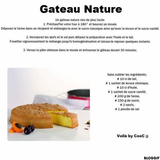 Gateau nature: voici la recette ;)