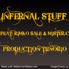 INFERNAL STUFF/ TENORIO FEAT RIMKO SALE & MISTER.C