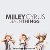 Miley Cyrus 7 things