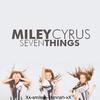 Miley Cyrus 7 things