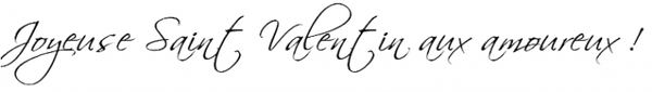ARTICLE SPECIAL SAINT VALENTIN !