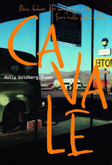 CAVALE; Holly Goldberg Sloan