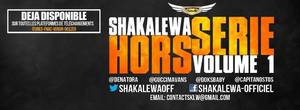 Shakalewa Hors Série Volume 1 Dance And Love / Olovina / Sexy Lady /Sambe Tsuka/ Dans Le Noir
