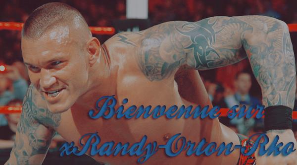 xRANDY-ORTON-RKO ~ BiENVENUE !