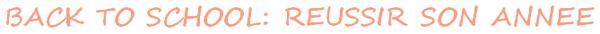 BACK TO SCHOOL : ASTUCES POUR RÉUSSIR SON ANNÉE (LYCÉE/COLLÈGE)