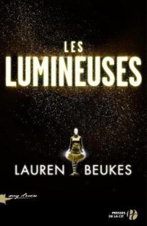 Les lumiseuse de Lauren Beukes