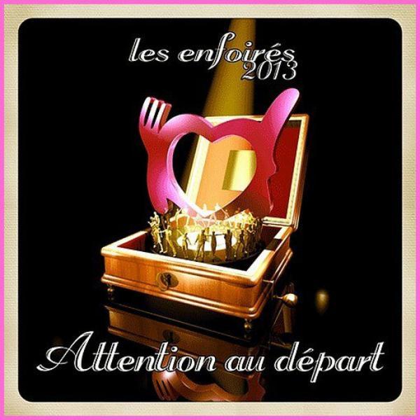 """( Audio) Découvrez un extrait du single 2013 des Enfoirés """" Attention au départ """""""