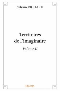 Territoires de l'imaginaire - Volume 2 - Sylvain Richard