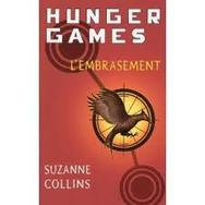HUNGER GAMES L'EMBRASEMENT SUZANNE COLLINS