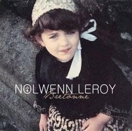 Nolwenn Leroy, la BRETONNE qui CARTONNE !!!