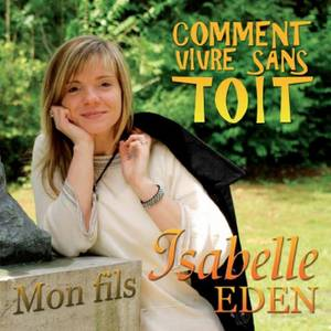 """Isabelle Eden, une grande voix !!! """"Mon fils"""", de très belles paroles..."""