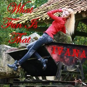 """BES présente le dernier titre d'Ivana : """"What Fun Is That"""""""
