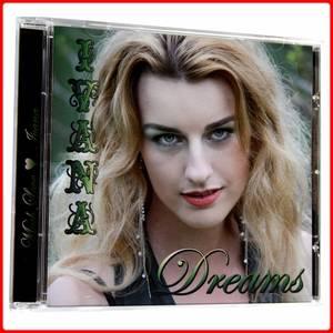 """BES présente en exclusivité le 1er album de la belle IVANA : """"DREAMS"""""""