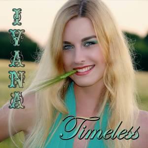 """LE NOUVEAU CD DE IVANA !!! """"TIMELESS"""" & DVD """"TIMELESS DREAMS"""""""