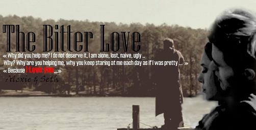 Récit : The Bitter Love