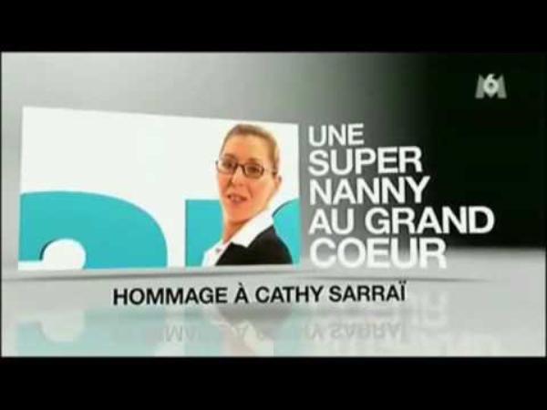 Kalthoum Sarraï Alias Cathy, Super Nanny