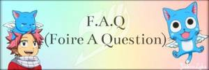 F.A.Q (Foire A Question)