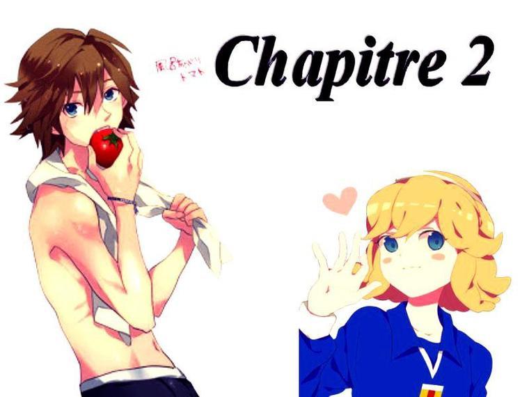 Fanfiction 5 : Chapitre 2
