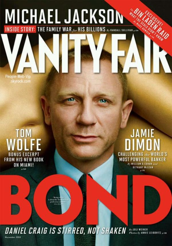 "Daniel Graig  En couverture du magazine "" Vanity Fair "" Spécial James Bond"
